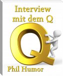 Interview mit dem Q