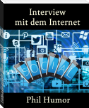 Interview mit dem Internet