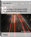 Journey Toward the Family of ONE my Divine Apostolic Design (DAD)