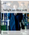 Twilight aus Alice sicht