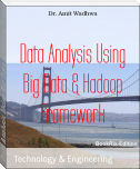 Data Analysis Using Big Data & Hadoop Framework