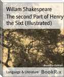 The second Part of Henry the Sixt (Illustrated)