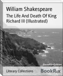 The Life And Death Of King Richard III (Illustrated)