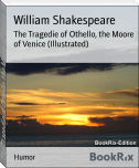 The Tragedie of Othello, the Moore of Venice (Illustrated)