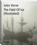 The Field Of Ice (Illustrated)
