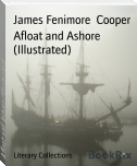 Afloat and Ashore (Illustrated)