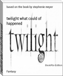 twilight what could of happened