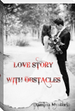 Love Story with Obstacles