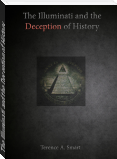 The Illuminati and the Deception of History