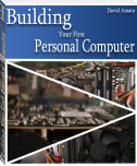 Building Your First Personal Computer