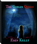 The Goblin Queen (Labyrinth FanFiction)