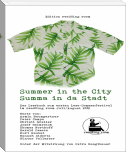Summer in the City – Summa in da Stadt