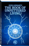 The Book of Unfettered Living