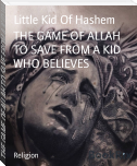 THE GAME OF ALLAH TO SAVE FROM A KID WHO BELIEVES