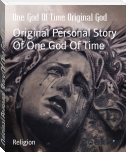 Original Personal Story Of One God Of Time