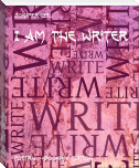 I Am The Writer