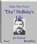 """Doc"" Holliday's Life"
