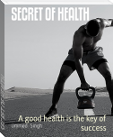 SECRET OF HEALTH