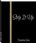 Strip It Up