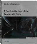 A Death in the Land of the Two-Minute Clock