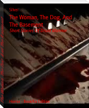 The Woman, The Dog, And The Basement