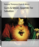 Guns & Moses-Appetite For Salvation