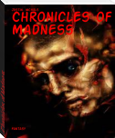 Chronicles of Madness