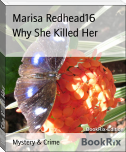 Why She Killed Her