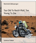 Too Old To Rock'n'Roll, Too Young To Die