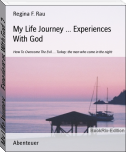 My Life Journey ... Experiences With God 2