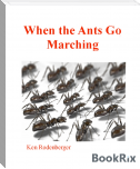 When the Ants go Marching.