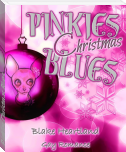 Pinkies Christmas Blues