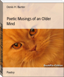 Poetic Musings of an Older Mind