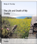 The Life and Death of My Daddy