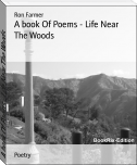 A book Of Poems - Life Near The Woods