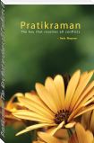 Pratikraman: The Key that resolves all Conflicts (Full Version)
