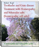 Toothache and Gum disease Treatment with Homeopathy and Schuessler salts (homeopathic cell salts)