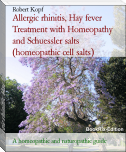 Allergic rhinitis, Hay fever Treatment with Homeopathy and Schuessler salts (homeopathic cell salts)