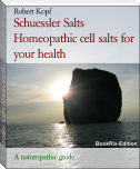 Schuessler Salts - Homeopathic cell salts for your health