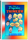 The Psychic Thinker