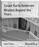 Wisdom Beyond the Years