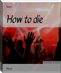 How to die