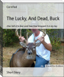 The Lucky, And Dead, Buck