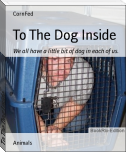 To The Dog Inside