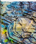 Stones, Seas, and Memories