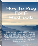 HOW TO PREY FOR A MEAL-RACLE