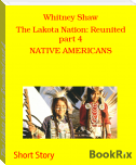 The Lakota Nation: Reunited part 4