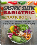 Gastric Sleeve Bariatric Cookbook