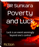 Poverty and Luck