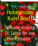 Honeymoon Rain! Boo!!